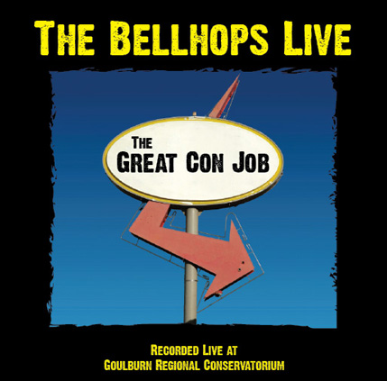The Great Con Job by The Bellhops